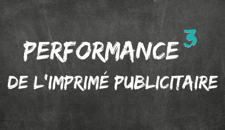 Imprimé publicitaire : et si on regardait enfin sa performance globale ?