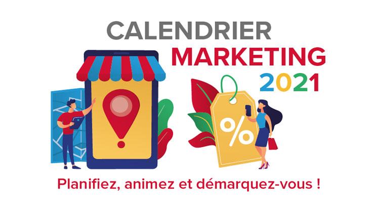 Calendrier marketing 2021 : préparez vos actions !